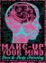 Make-up Your Mind and Fantabulous Facepainting